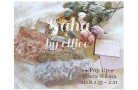 【CHOUCHOU ShinQs店】saha by elliee POP UP SHOP