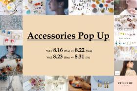 【スペシャルフェア】19のブランドが出店! 目移り必至CHOUCHOU selection -Accessories Pop Up-