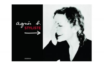 【イベント】『agnès b. STYLISTE』(青幻舎)刊行記念/アニエスベー×幅 允孝「私のスタイルができるまで」