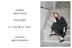 *終了しました【フェア】ファッションモデル仲村美香さんがプロデュース!〈MARQUE import〉〈MIDASTOUCH〉POP UP SHOP