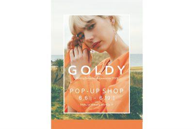 """*終了しました【フェア】""""私らしいアクセサリー""""が見つかる〈GOLDY(ゴールディ)〉POP UP SHOP"""