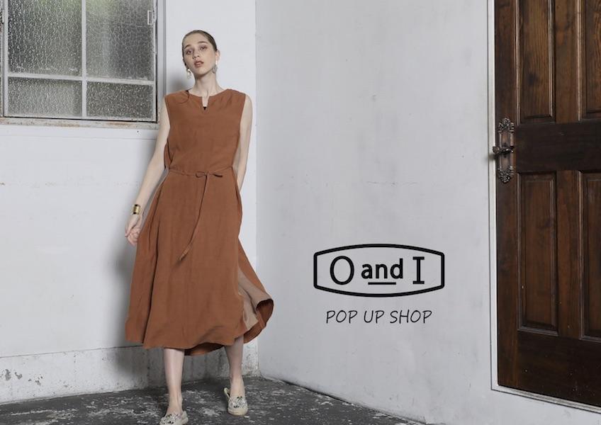 【フェア】日々のファッションをクールに〈OandI〉POP UP SHOP
