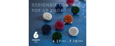 【フェア】色鮮やかで夏らしいアクセサリー〈designsix LONDON〉POP UP SHOP
