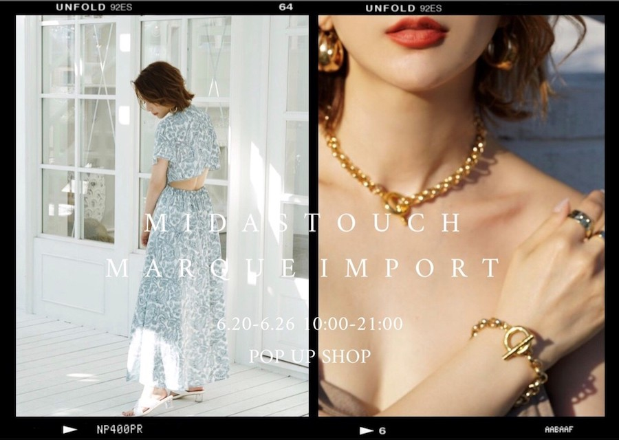 【フェア】夏のファッションに輝きをプラス〈MARQUE/MIDAS TOUCH〉POP UP SHOP