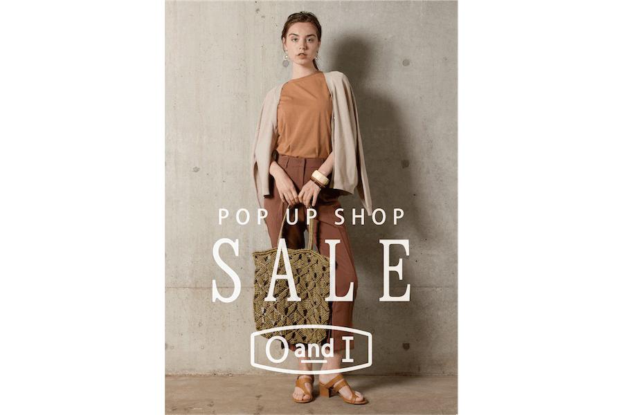 【フェア】カジュアルファッションのSummer Sale開催!〈OandI〉POP UP SHOP